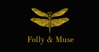 Folly and Muse